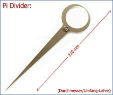 -NEU- Pi-Divider = Durchmesser/Umfang-Lehre (bis ca. 70mm)