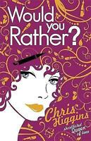 Would You Rather?, Higgins, Chris, Very Good Book