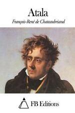 Atala by François-René de Chateaubriand (2014, Paperback)
