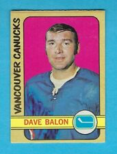 1972-73 OPC 162 Dave Ballon Vancouver Canucks! His last card! EXMT!