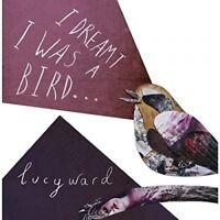 LUCY WARD - I DREAMT I WAS A BIRD  CD NEU