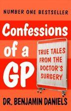 Confessions of a GP,Benjamin Daniels