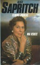EO ALICE SAPRITCH + DÉDICACE + DOSSIER PHOTOS : FEMME-PUBLIC. MA VÉRITÉ