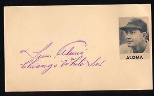 LUIS ALOMA (1950-1953 Chicago White Sox) -Autograph 3x5 GPC (d.1997) Cuban