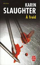 Livre Poche à Froid Karin Slaughter book