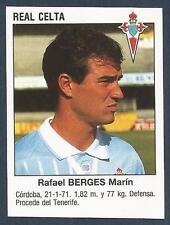 PANINI FUTBOL 93-94 SPANISH -#414-REAL CELTA-RAFAEL BERGES MARIN