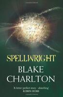 Spellwright (The Spellwright Trilogy) By Blake Charlton