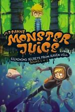 Monster Juice: Sickening Secrets from Raven Hill (2 books in one, soft cover)