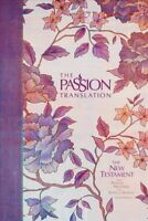 Holy Bible : The Passion Translation New Testament Peony, Hardcover by Simmon...