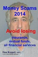 Money Scams 2014: Avoid losing in insurance, mutual funds, all financial service