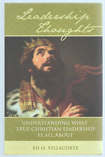 Leadership Thoughts: Understanding What True Christian Leadership Is All About