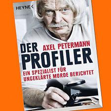 AXEL PETERMANN   DER PROFILER   Ein Spezialist für ungeklärte Morde (Buch)