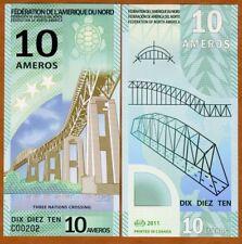 FEDERATION OF NORTH AMERICA 10 Ameros 2011 1 x FANTASY Polymer Banknote