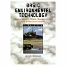 Basic Environmental Technology: Water Supply, Waste Management, and Pollution Co