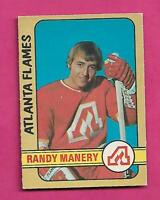 1972-73 OPC # 260 FLAMES RANDY MANERY HIGH # VG ROOKIE CARD (INV# C6414)