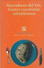 Narradores del XXI. Cuatro cuentistas colombianos (Aula Atlantica) (Sp-ExLibrary