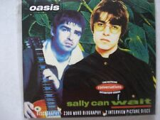 OASIS - SALLY CAN WAIT- DOUBLE CD INTERVIEW PICTURE DISCS    C89