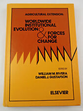 Agricultural Extension Worldwide Institutional Evolution & Forces for Change