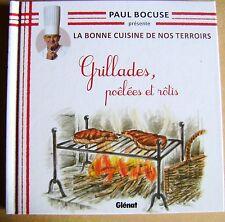 La bonne cuisine de nos terroirs Grillades poêlées et rôtis Paul Bocuse /Y38