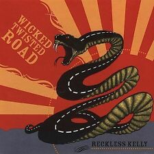 Wicked Twisted Road by Reckless Kelly (CD, Feb-2005, Sugar Hill)