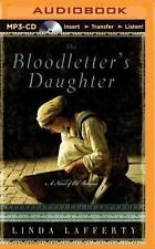 The Bloodletter's Daughter : A Novel of Old Bohemia by Linda Lafferty (2015,...