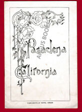 C 1905 PAMPHLET PASADENA CALIFORNIA COMPLIMENTS OF HOTEL GREEN Los Angeles