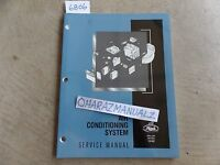 4-2001 Mack Truck Air Conditioning System Service Manual OEM  18-902