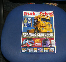 TRUCK & DRIVER AUGUST 2013 - ROAMING CENTURION/LIVERY DELIVERY