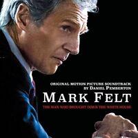 Daniel Pemberton - Mark Felt: The Man Who Brought Down the White House [CD]