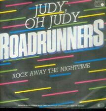 """7"""" Roadrunners/Judy Oh Judy (D)"""