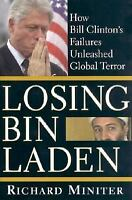 "NEW*NEVER OPENED* ""LOSING BIN LADEN~RICHARD MINITER""  Bill Clinton's Failures"