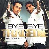 Tragédie Feat. Calvin Scott CD Single Bye Bye - France (EX/EX)