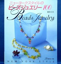 NEW YORK STYLE Beads Jewelry 100 /Japanese Bead Craft Pattern Book