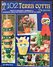 102 Terra Cotta Projects Book  Cute & Fun Projects New OOP Hot Off the Press