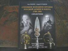 Russian Imperial Edged Weapons Army and Navy 1700-1881 Catalog