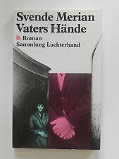 Svende Merian Vaters Hände Roman Sammlung Luchterhand Buch