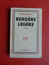 FELICIEN MARCEAU BERGERE LEGERE ROMAN NRF GALLIMARD 1/45 E.O. 1953