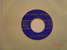 Rockabilly  PAUL BOWYER ,SCARCE ,CINN,OHTHIS WORLD OF LOVE,/PL Vg+++,45 VINYL