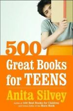 500 Great Books for Teens, Anita Silvey, Good Condition, Book