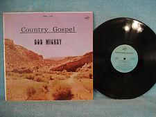 Bob Mickey, Country Gospel, Crusade Records LP S 584