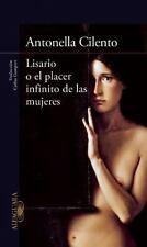 LISARIO O EL PLACER INFINITO DE LAS MUJERES / LISARIO OR INFINITE PLEASURE OF WO