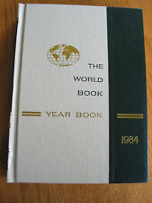 The World Book Year Book Encyclopedia 1984 Review of Events