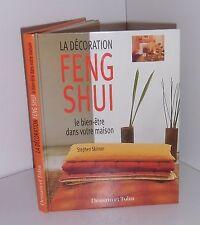 La décoration Feng Shui.Le bien-être dans votre maison. Stephen SKINNER CB13