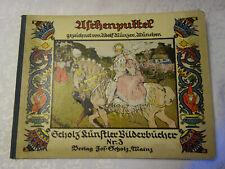 Münzer, Adolf: Aschenputtel.  Mainz, Verlag  Jos. Scholz um 1920