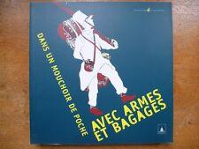 Dans un mouchoir de poche, avec armes et bagages, Musée de l'Armée, Chaudun 2012
