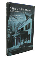 Alfred Hoyt Bill & Walter E. Edge A HOUSE CALLED MORVEN Its Role in American His