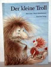 Mira Lobe / Dorle Schausbreitner - DER KLEINE TROLL