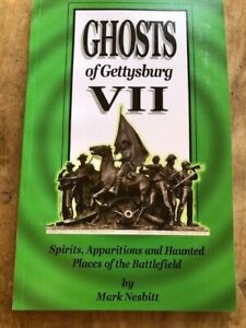 Ghosts of Gettysburg Vol VII, Civil War Book, New