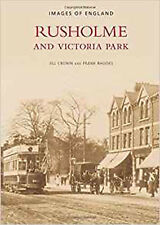 Rusholme and Victoria Park (Images of  England), New, Cronin, Jill Book