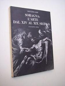 GODI Giovanni:  SORAGNA: L'ARTE DAL XIV AL XIX SECOLO Battei 1975 Bassa parmense